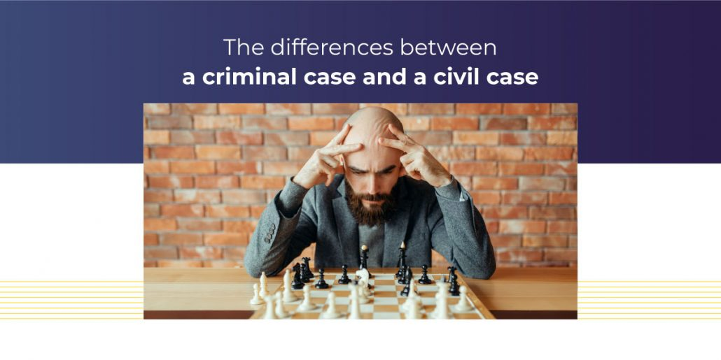 The Differences Between a Criminal Case and a Civil Case