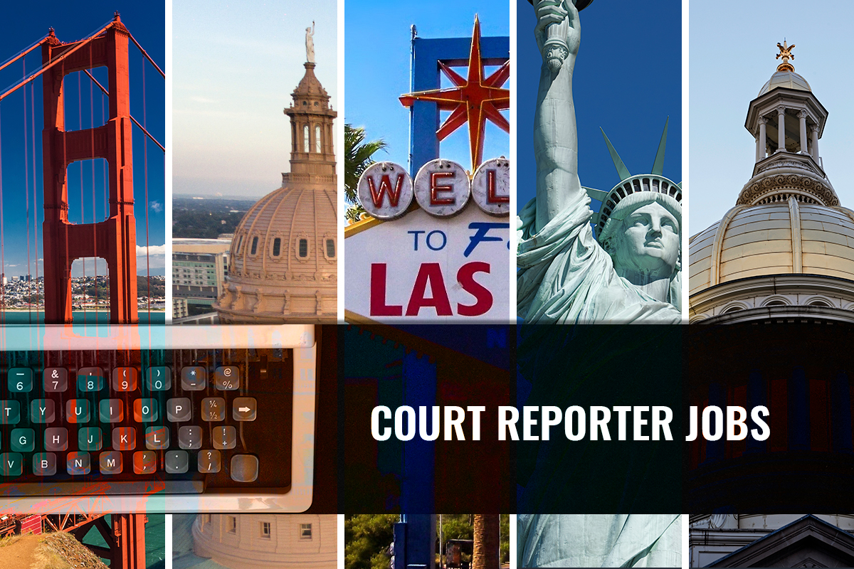 Court Reporter Jobs in California, Texas, Nevada, New York, and New Jersey