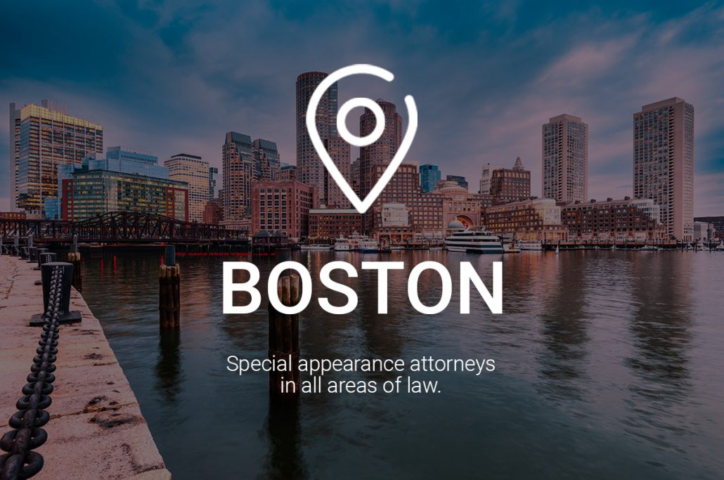 Boston Special Appearance Attorneys in All Areas of Law