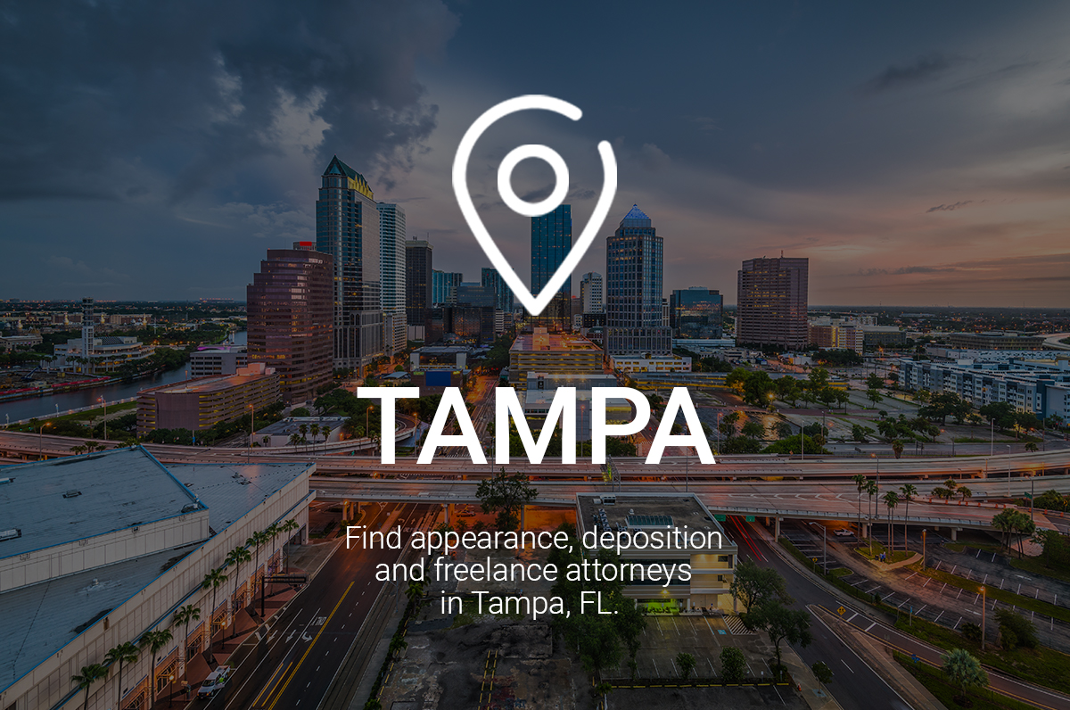 Find Appearance, Deposition and Freelance Attorneys in Tampa