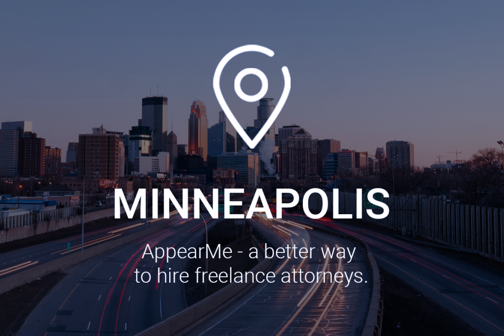 AppearMe – a Better Way to Hire Freelance Attorneys in Minneapolis