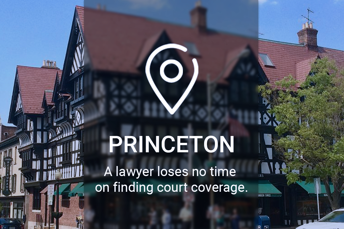 A Lawyer in Princeton Loses No Time on Finding Court Coverage