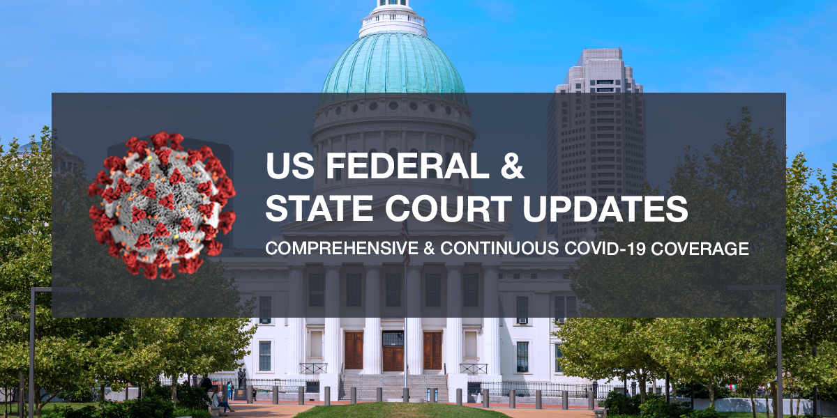 US and State Courthouse Updates and News