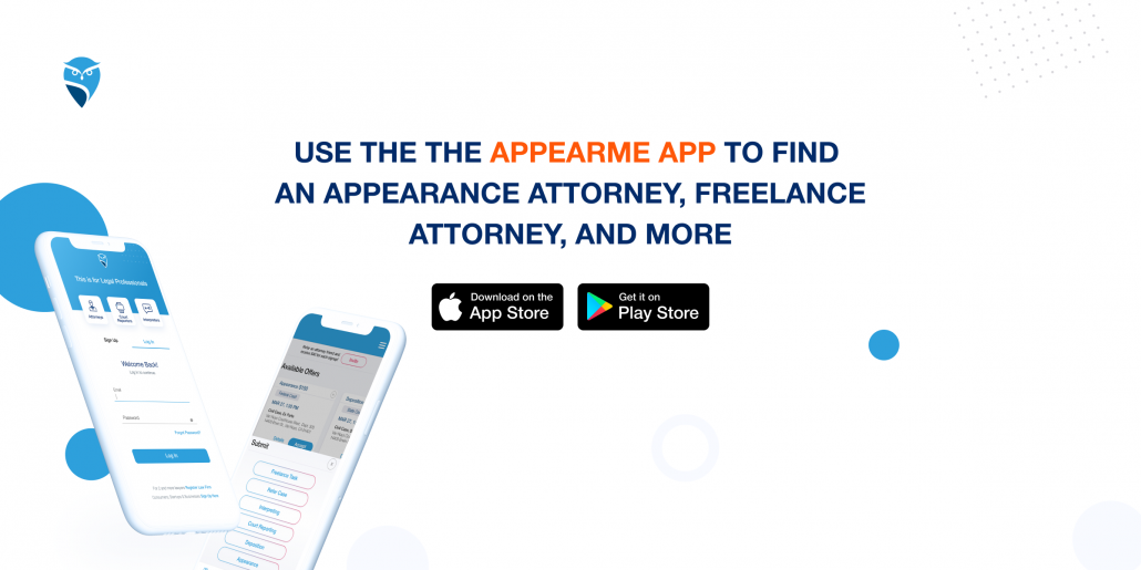 Use AppearMe to Find an Appearance Attorney, Freelance Attorney, and More