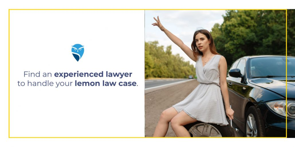 Find an Experienced Lawyer to Handle Your Lemon Law Case