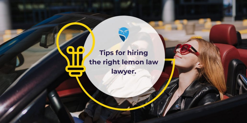 Tips for Hiring the Right Lemon Law Lawyer