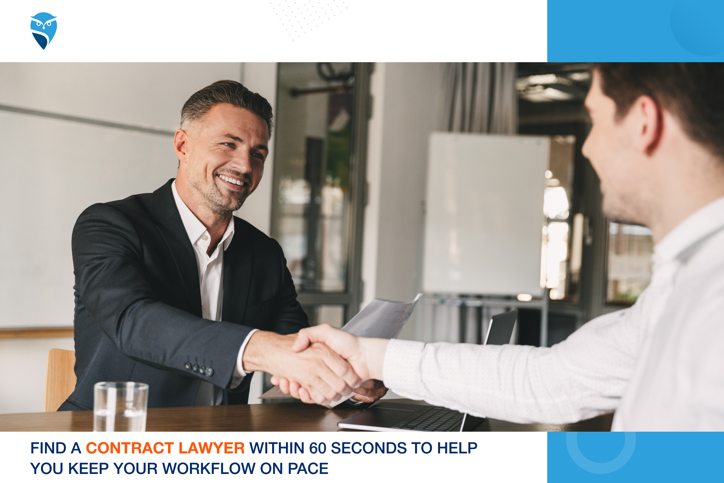 Find a Contract Lawyer within 60 Seconds to Help You Keep Your Workflow on Pace