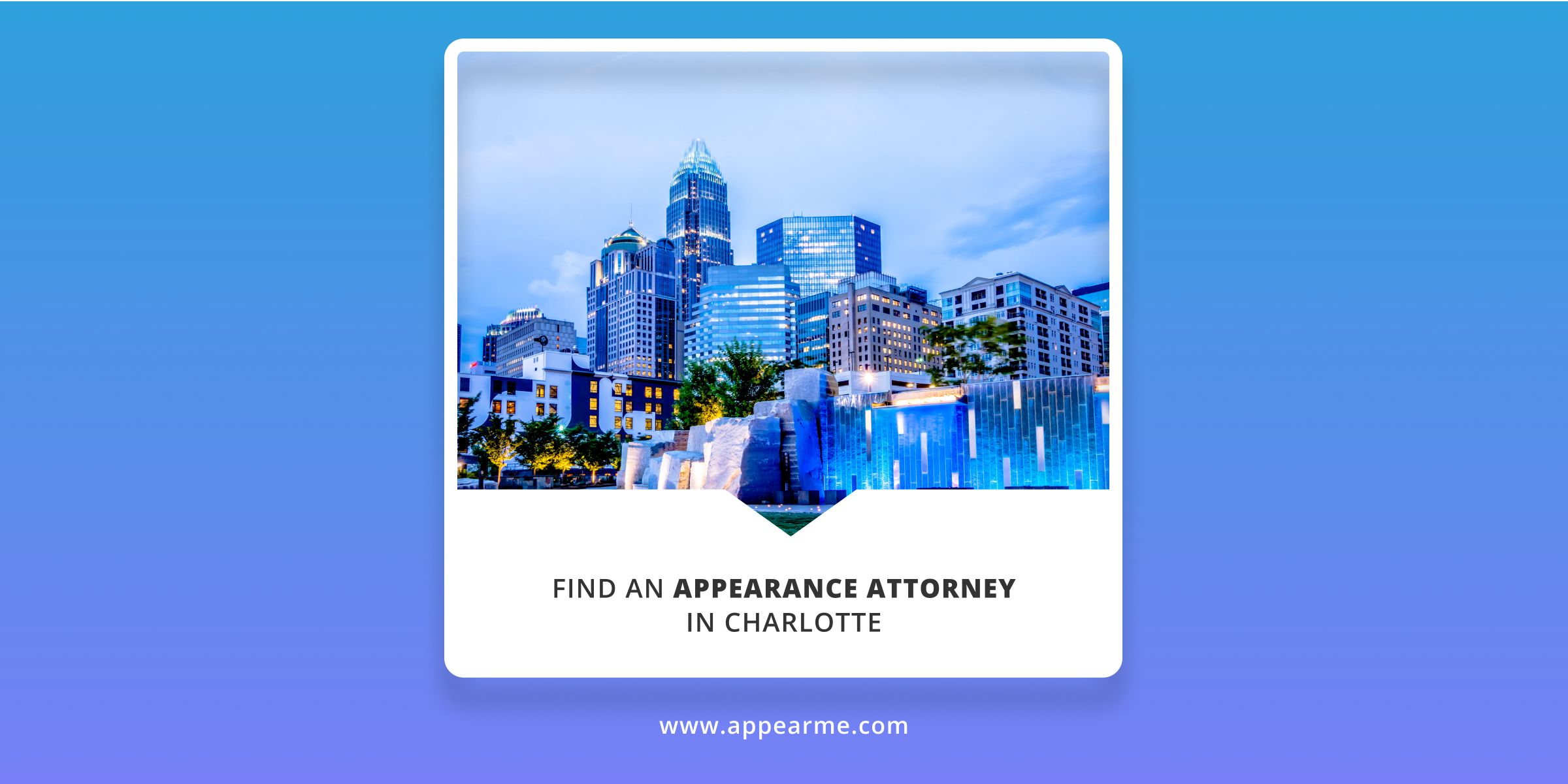 AppearMe: Easily Find an Appearance Attorney in Charlotte